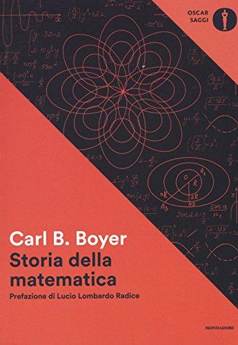 Storia della matematica (Oscar saggi) por Carl B. Boyer