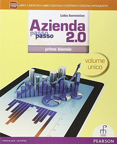 Azienda passo 2.0. Vol. unico. Con e-book. Con espansione online. Per il 1 biennio degli Ist. professionali