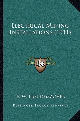 Electrical Mining Installations (1911)