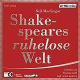 Shakespeares ruhelose Welt von MacGregor, Neil (2013) Audio CD
