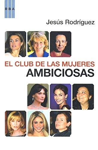 El club de las mujeres ambiciosas
