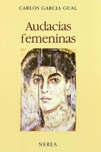 Descargar Libro Audacias femeninas (La mujer en la historia) de aavv