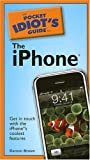 The Pocket Idiot's Guide to the iPhone (Pocket Idiot's Guides (Paperback))