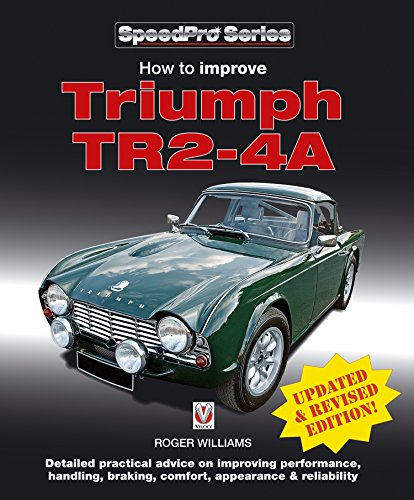 4a Serie (How to Improve Triumph TR2-4A (SpeedPro Series) (English Edition))
