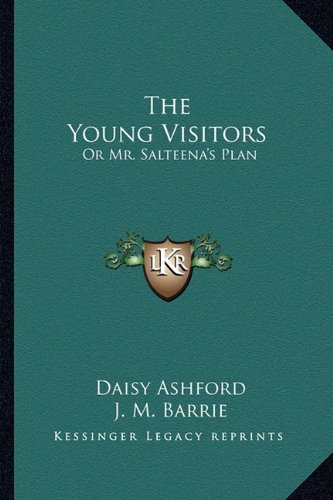 The Young Visitors: Or Mr. Salteena's Plan