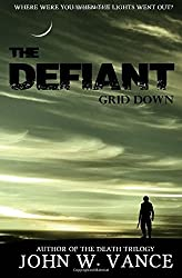 The Defiant: Grid Down: Volume 1