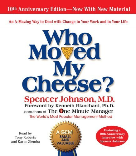 Who Moved My Cheese by Spencer Johnson M.D. (2009-01-06)