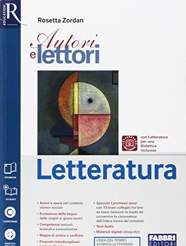 Autori e lettori. Letteratura. Per la Scuola media. Con e-book. Con espansione online. Con Libro: Extrakit
