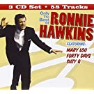 Only The Best of Ronnie Hawkins by Ronnie Hawkins (2008-10-28)