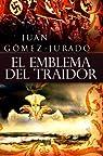 El Emblema del Traidor par Gómez-Jurado