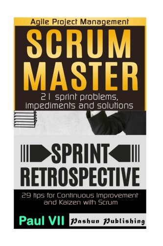 agile-product-management-scrum-master-21-sprint-problems-impediments-and-solutions-sprint-retrospect