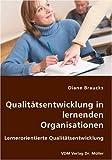 Qualitätsentwicklung in lernenden Organisationen: Lernerorientierte Qualitätsentwicklung