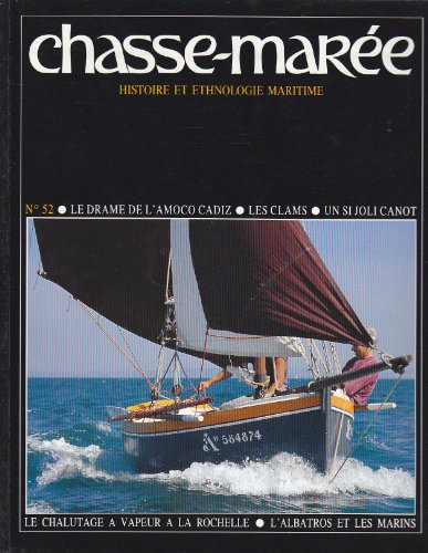 revue-le-chasse-maree-numero-52-le-drame-de-lamoco-cadiz-les-clams-un-si-joli-canot-le-chalutage-a-v