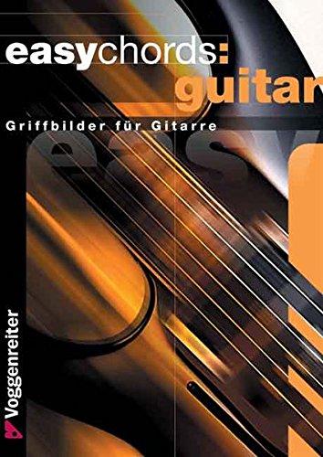 Easy Chords Guitar: Die wichtigsten Grundakkorde für Gitarristen