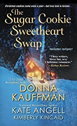 The Sugar Cookie Sweetheart Swap by Donna Kauffman (2014-10-07)