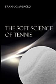 The Soft Science of Tennis