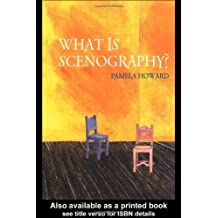 By Pamela Howard What is Scenography? (Theatre Concepts) [Paperback]