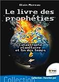 Telecharger Livres Le livre des propheties (PDF,EPUB,MOBI) gratuits en Francaise