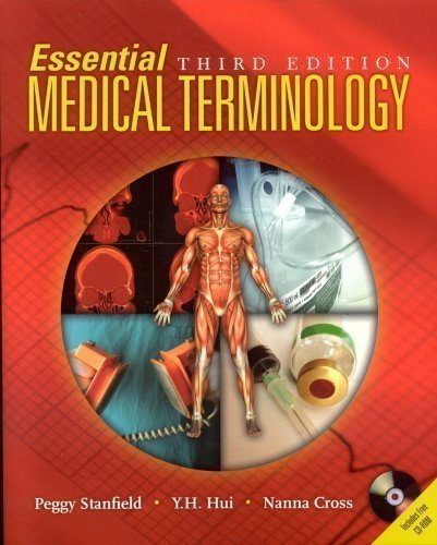 Essential Medical Terminology, Third Edition 3rd (third) Edition by Stanfield, Peggy S., Hui, Y. H., Cross, Nanna published by Jones and Bartlett Publishers, Inc. (2007) Paperback