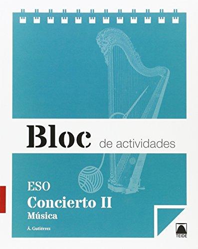 Bloc de actividades. Concierto. Música II ESO - 9788430790197