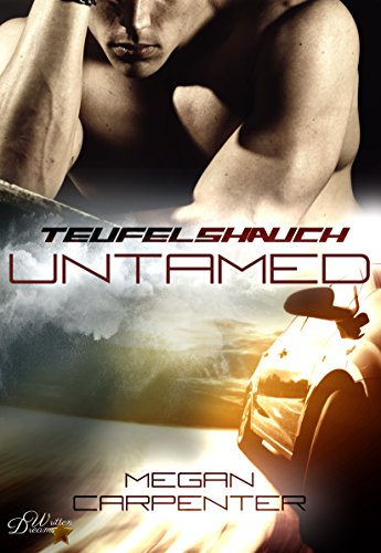 Teufelshauch: Untamed (Hurricane Motors 1) von [Carpenter, Megan]