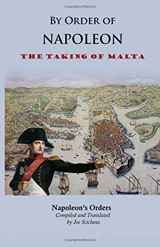 By Order of Napoleon: The Taking of Malta