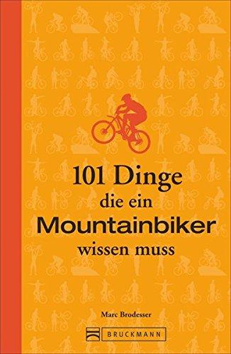 mountainbike-training-101-dinge-die-ein-mountainbiker-wissen-muss-lustiges-und-kurioses-ubers-richti