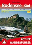 Bodensee Süd: Thurgau – St. Gallen – Appenzeller Land – Vorarlberg. 50 Touren. Mit GPS-Tracks (Rother Wanderführer)