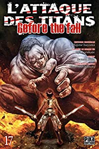 L'Attaque des Titans - Before the Fall Edition simple Tome 17