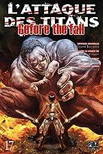 L'Attaque des Titans - Before the Fall T17 de Ryô Suzukaze