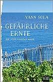'Gefährliche Ernte: Ein Südfrankreich-...' von 'Yann Sola'