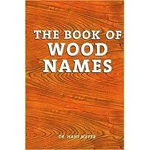 Book of Wood Names