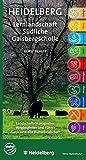 Heidelberg - Lernlandschaft Südliche Gaisbergscholle: Landschaftsökologischer Wegbegleiter und Führer durch eine alte Kulturlandschaft - Horst Eichler