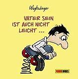 Stefan Waghubinger ´Vater sein ist auch nicht leicht: ...gerade als Mann by Stefan Waghubinger (2015-12-06)´