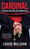 Cardinal: The Rise and Fall of George Pell (English Edition)