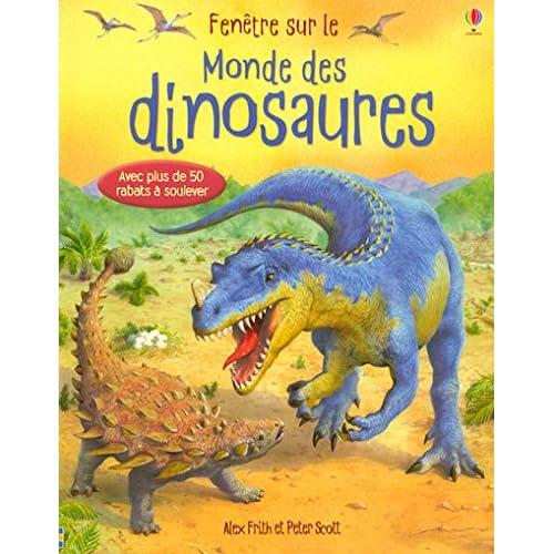 Fenêtre sur - Le monde des dinosaures
