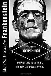 Frankenstein (Spanish) Edition