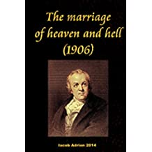 The marriage of heaven and hell (1906) (English Edition)