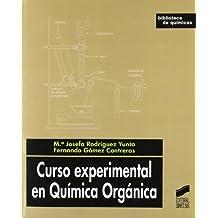Curso experimental en química orgánica (Biblioteca de químicas)