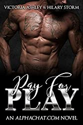Pay For Play (Alphachat.com Book 1) (English Edition)