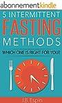 Intermittent Fasting: 5 Intermittent...