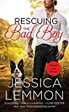 [(Rescuing the Bad Boy)] [By (author) Jessica Lemmon] published on (May, 2015)