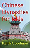 Chinese Dynasties for Kids: The English Reading Tree (English Edition)
