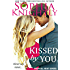 Kissed by You: Alpha Male Romance | Tropical Heat Series, Book 4