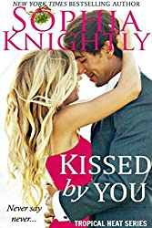Kissed by You (Tropical Heat Book 4) (English Edition)