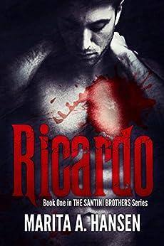 Ricardo (The Santini Brothers Book 1) (English Edition) di [Hansen, Marita A.]