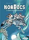 Nordics, Tome 2 : Le réveil de la reine-shamane par Grolleau