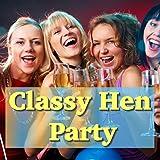 Classy Hen Party