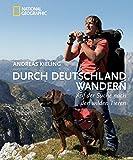 Durch Deutschland wandern - Andreas Kieling