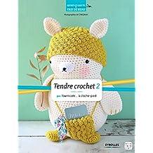 Tendre crochet 2: Par Tournicote... à cloche-pied (Qu'est-ce que tu fais de beau ?)